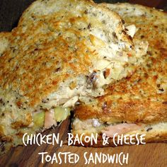 Chicken, Bacon & Cheese Toasted Sandwich
