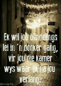 Hard Quotes, Deep Quotes, Love Quotes, Afrikaanse Quotes, Drawing Quotes, My Land, Wise Words, Qoutes, Poems