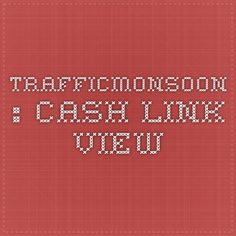 Trafficmonsoon : Cash Link View