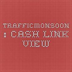 Trafficmonsoon : Cash Link View