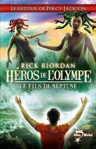 Héros de l'olympe - Le fils de Neptune de Rick Riordan - Tome 2