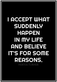 #43 I accept what suddenly...