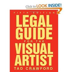 Legal Guide for Visual Artists by Tad Crawford
