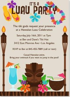 Hawaiian Luau Party Invitation. Also found the following links...http://partyplanningcenter.blogspot.com/2012/06/free-luau-decorations.html AND      http://partyplanningcenter.blogspot.com/2012/06/free-luau-decorations.html