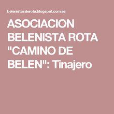 "ASOCIACION BELENISTA ROTA ""CAMINO DE BELEN"": Tinajero"