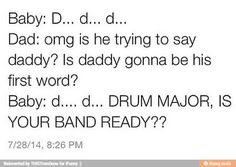 This will be my child, haha  # will - Band-Aussenseiter, Boy Group, Duo-Band, Musical-Band - Memes Band Nerd, Band Puns, Band Mom, Love Band, Marching Band Jokes, Marching Band Problems, Flute Problems, Music Jokes, Music Humor