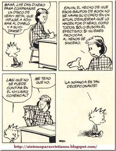 """Quoting wikipedia, """"Calvin and Hobbes is a daily American comic strip created by cartoonist Bill Watterson that was syndicated from November Calvin Y Hobbes, Funny Phrases, Funny Quotes, Humor Religioso, Sheldon The Tiny Dinosaur, Heavy Metal Comic, Witty Comments, Class Quotes, Short Comics"""