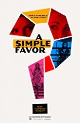 Watch the teaser trailer for 'A Simple Favor,' a murder-mystery thriller starring Anna Kendrick and Blake Lively from 'Ghostbusters' helmer Paul Feig. Anna Kendrick, Blake Lively, Graphic Design Posters, Graphic Design Inspiration, Photoshop, Peliculas Online Hd, Spirit Fanfic, Plakat Design, Kino Film