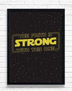Your place to buy and sell all things handmade - Star Wars Printables - Ideas of Star Wars Printables - The Faith is Strong With This One Star Wars Wall Art image 1 Star Wars Wall Art, Theme Star Wars, Star Wars Party, Star Wars Quotes, Star Wars Humor, Star Wars Tattoo, Gifts For Teen Boys, Gifts For Teens, Star Wars Classroom