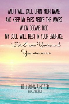 You are mine. Hillsong.