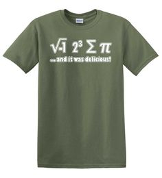 I 8 Sum Pie And It Was Delicious - Funny Math Equation T-shirt