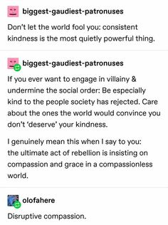 this is the kind of compassion Jesus had Pretty Words, Beautiful Words, Writing Tips, Writing Prompts, Def Not, Affirmations, Faith In Humanity, Life Advice, Text Posts