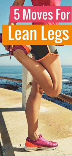 5 Moves for Lean Legs