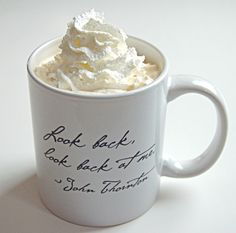 """look back, look back at me."" Mr. Thornton mug.... I want one! :) Best line of the whole movie/book."