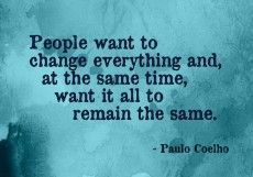 People want to change
