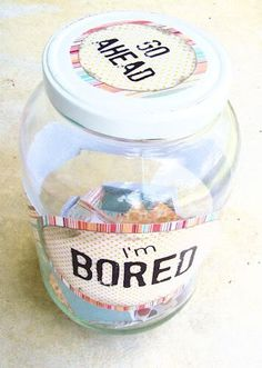 """Or an """"I'm bored"""" money jar when they are older! DIY I'm Bored Jar filled with simple, FUN activities - for all those times the kids say """"I'm bored. Bored Jar, Im Bored, Pot Ennuyé, Wedding Animation, Projects For Kids, Crafts For Kids, Just In Case, Just For You, Baby Boys"""