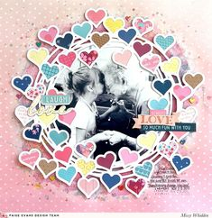 Paige Evans DT Project - NEW Pick-Me-Up collection with Pink Paislee; Heart Wreath Cut File by Paige Evans in Silhouette Store; Shimmerz Paints on background