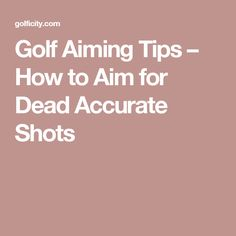 Golf is a target game and just like any target-based game aiming is essential to your success in golf. Here are a few golf aiming tips to get you started. Kids Golf, Play Golf, Golf Chipping Tips, Golf Outing, Golf Practice, Golf Theme, Golf Party, Golf Channel, Golf Exercises