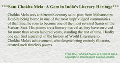 ***Sant Chokha Mela: A Gem in India's Literary Heritage***  One Hundred Poems of CHOKHA MELA Translated & Introduced by Chandrakant Kaluram Mhatre to be released on 27th May, 2015.
