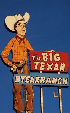 The Big Texan Steakranch, Amarillo, TX ~ all in the spirit of some big ol' Texas fun and eats (the gift shop ain't bad, either)-Take the 72 OZ. Vintage Neon Signs, Vintage Menu, Roadside Attractions, Roadside Signs, Route 66 Road Trip, Cowboys And Indians, Texas History, Old Signs, Googie