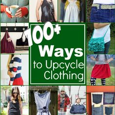 Check out over 100 ways to upcycle your clothing. All tutorials are free, easy to make and perfect for reclaiming out grown clothing.