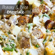Potato and Brat Casserole.
