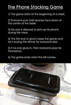 Phone stacking game. Totally trying it next time I go out to eat! haha