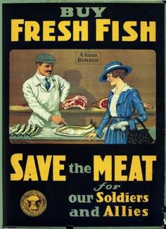 Vintage WWI poster encouraging housewives to minimize buying beef and pork so that they could go to the war effort