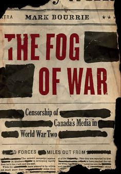 Book Review: The Fog of War, by Mark Bourrie #books