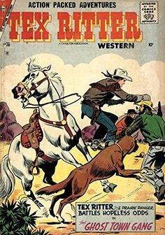 'Tex Ritter Western Magazine - Issue No.36 - The Ghost To…