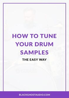 Learn how to identify and transpose the notes that your drum samples are playing. Drum Notes, Drum Tuning, Music Production, Music Theory, Tone It Up, Me Me Me Song, Latest Music, Drums, Audio