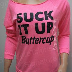 Workout Clothing fitness Suck it Up Buttercup Off the shoulder Womens Terry Raglan Raw Edge 3/4 sleeve NEON Pink gym. $29.95, via Etsy.