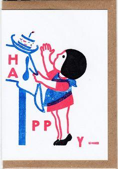 HAPPY. Gocco printed birthday card by Daniel Honan.
