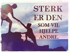 Cool Words, Wise Words, Motto, Norway, Poems, Prayers, Positivity, Humor, Education