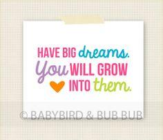 Have Big Dreams Art Print - Kids Room Art - Baby Children Nursery Custom Wall Print Poster