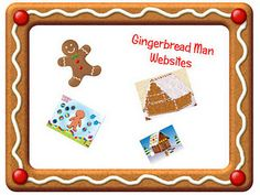 Gingerbread Man Websites on one page and the click of the mouse...thanks!
