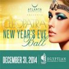 Cleopatra's 2015 NYE Ball at Fox Theatre, 660 Peachtree Street, Atlanta, Georgia, 30308, US on Dec 31, 2014 to Jan 01, 2015 at 9:30pm to 4:00am.  Atlanta night life Presents 2nd Annual Cleopatras 2015 New Years Eve Ball at the Fabulous Fox Theatres Egyptian Ballroom Walk like an Egyptian and Celebrate New Years Eve 2015 in style at the Fabulous Fox Theatres World Famous Egyptian Ballroom. URL: Booking: http://atnd.it/18709-1  Category: Nightlife  Price: See Website