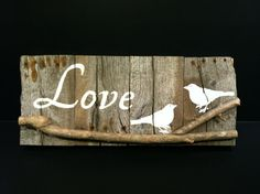 Love Birds Sign on Weathered Wood by WeatheredWays on Etsy