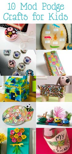 10 easy Mod Podge crafts for kids!