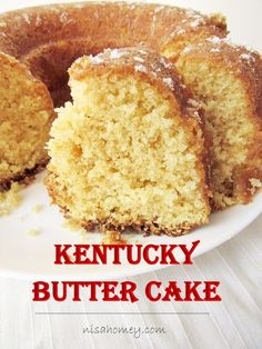 Kentucky butter cake with butter sauce, is almost like a pound cake, moist and buttery....made from scratch! #kentucky #buttercake #yellowcake