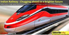 #Indian #Railways – Chugging Ahead to a Brighter Future