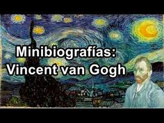 Minibiografías: Vincent Van Gogh - YouTube                                                                                                                                                                                 Más Van Gogh For Kids, Art For Kids, History For Kids, Art History, Manualidades Van Gogh, Arte Elemental, Vincent Willem Van Gogh, Arte Van Gogh, Artist Project