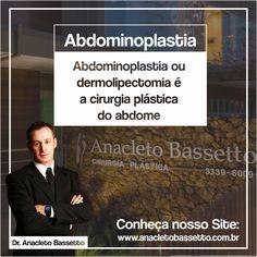 Saiba mais em: www.anacletobassetto.com.br