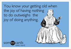 Getting Old Truth!