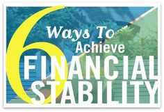 6 Ways To Achieve Financial Stability
