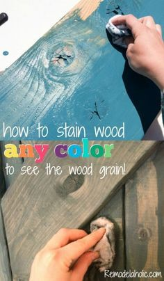 How to use paint to color wash and stain wood any color -- the wood grain still shows through @Remodelaholic