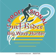 #sport #surf #surfer #surfing #ocean #surfboard #beach #tropical #design #vector #illustration #sea #wave #summer #board #emblem #grunge #label #text #coast #water #vintage #background #california #retro #print #graphic #sign #shirt #badge #stamp #apparel #t-shirt #lettering #tee #silhouette #lifestyle #tourism #hawaii #pacific #artwork #clothing #element #outline #watersports #waves #fashion #palms #caribbean #university #college
