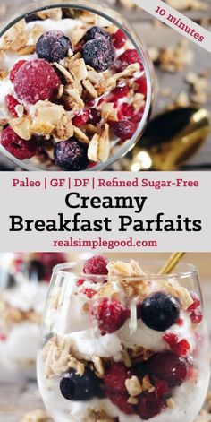 This creamy breakfast parfait is filled with healthy fats from the coconut milk antioxidant rich berries and grain free granola to add a little crunch. Sugar Free Breakfast, Gluten Free Recipes For Breakfast, Paleo Breakfast, Dairy Free Recipes, Real Food Recipes, Paleo Recipes, Clean Breakfast, Alkaline Recipes, Breakfast Options