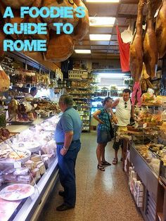 A Foodie's Guide to Rome!