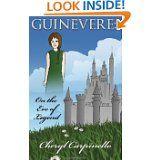 Guinevere: On the Eve of Legend: Middle grade Arthurian legend novel.